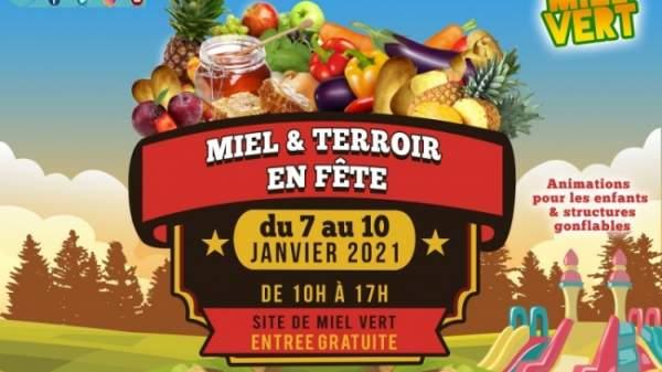 Miel et Terroir en fête-Plaine des cafres-Le Tampon-7 au 10 janvier 2021.