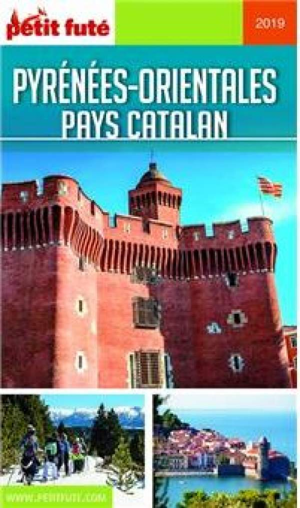 Petit Futé Pyrénées Orientales/Pays Catalan 2019