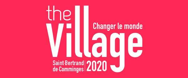 Vendredi 28 août et samedi 29 août 2020 A Saint-Bertrand-de-Comminges La 4e édition d'un événement expérientiel inédit  visant à changer le monde