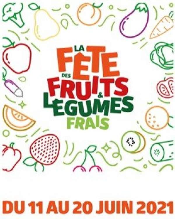 Fête des fruits et légumes frais- 11 au 20 juin 2021