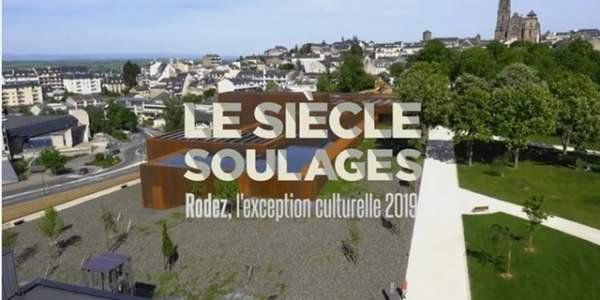 Le Siècle Soulages- Rodez-avril  à décembre 2019