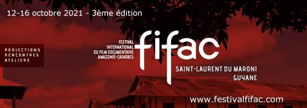 Festival International du Film documentaire Amazonie Caraïbes- Saint Laurent du Maroni- 12 au 16 octobre 2021