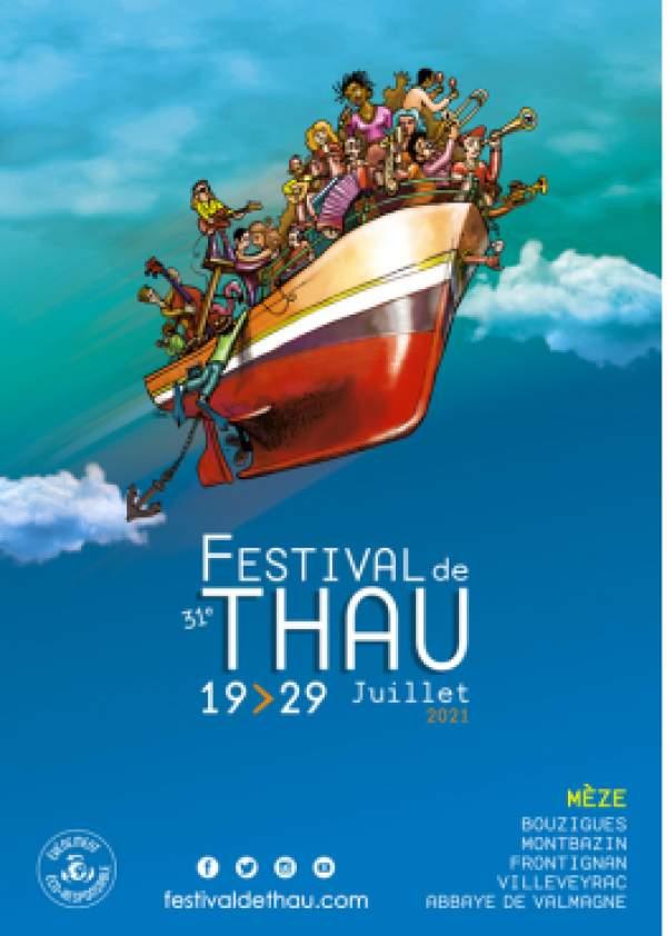 Festival de Thau- Mèze et autres communes du bassin de Thau- 19 au 29 juillet 2021.